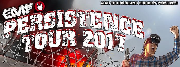 EMP präsentiert: Die Persistence Tour
