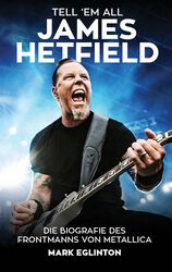 Tell 'em all - James Hetfield