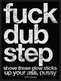 Fuck Dub Step