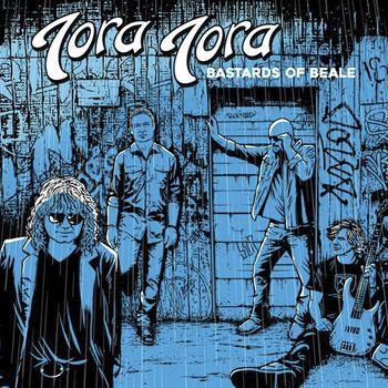 Tora Tora Bastards of beale