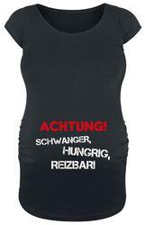 Achtung! Schwanger, Hungrig, Reizbar!