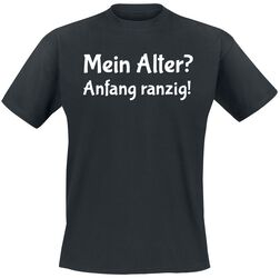Mein Alter? Anfang ranzig!
